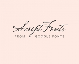 Best free elegant script fonts from Google Fonts 2019