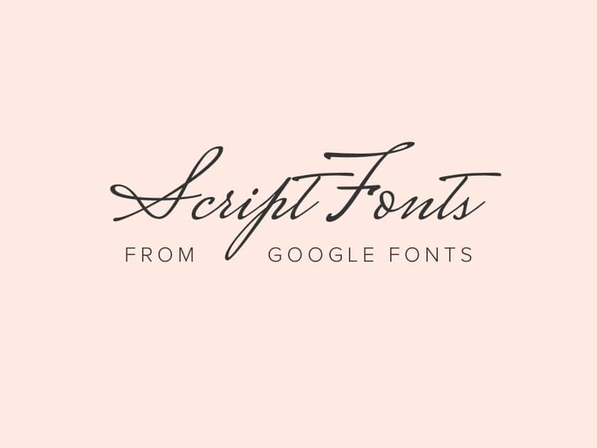 Best free elegant script fonts from Google Fonts 2020