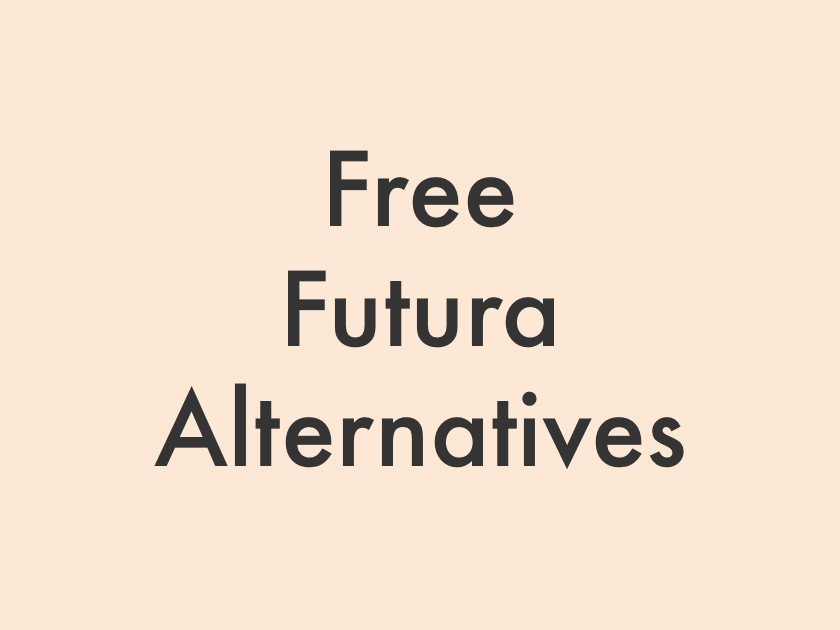 8+ Free Futura Font Alternatives in 2019