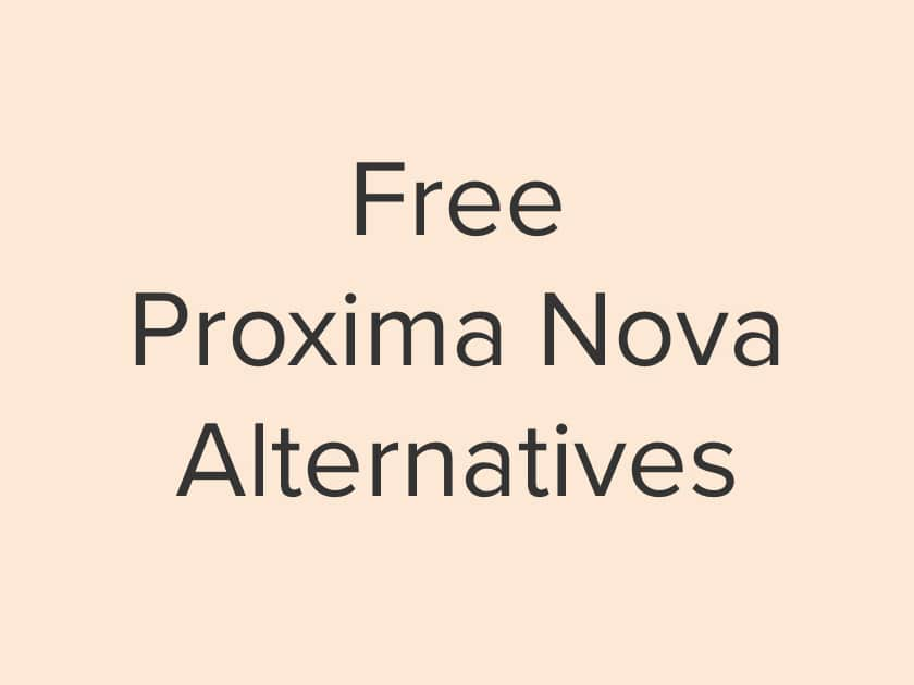 Free Proxima Nova Font Alternatives in 2020