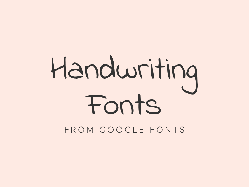 Best free handwriting fonts from Google Fonts 2019