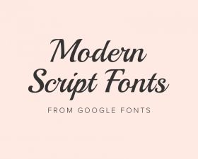 Best free modern script fonts from Google Fonts 2019
