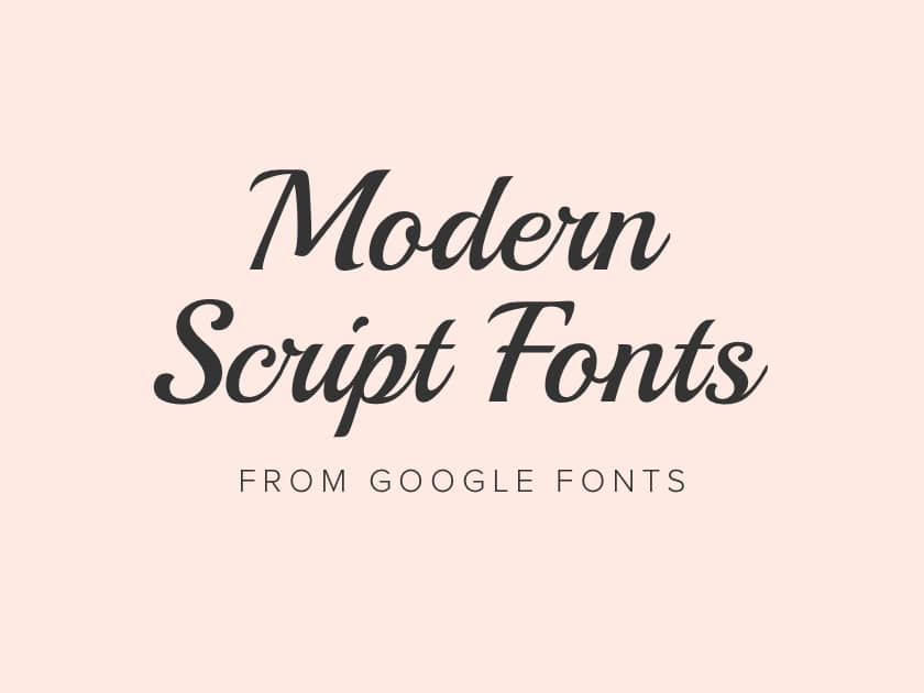 Best free modern script fonts from Google Fonts 2020